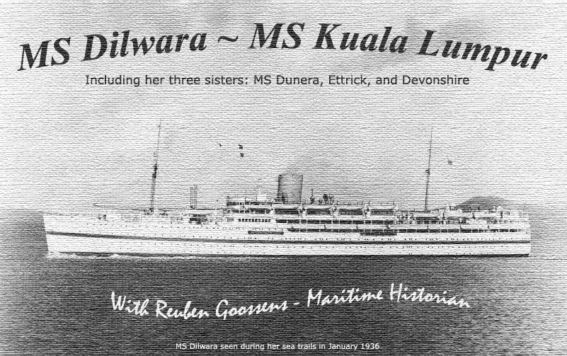 British India S Nav Dilwara Dunera Ettric And Devonshire Amp The Ms Kuala Lumpur