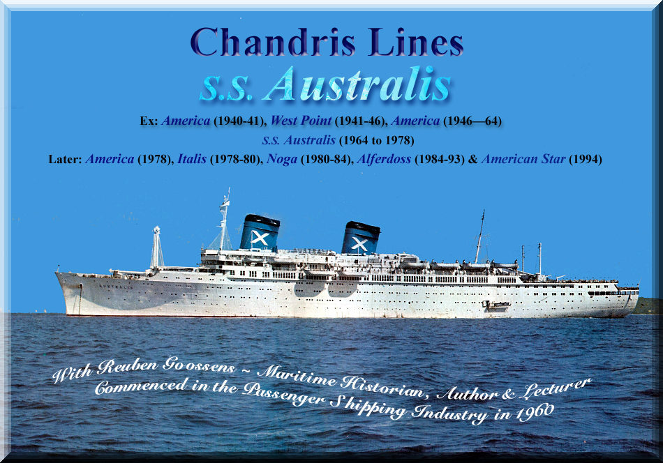 Chandris Lines SS Australis Built As SS America - American star cruise ship