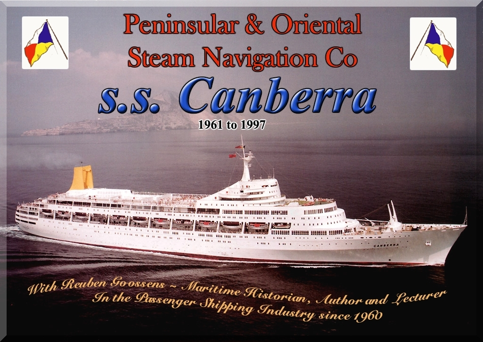Canberras Construction Her Sailing History From To - History of cruise ship industry